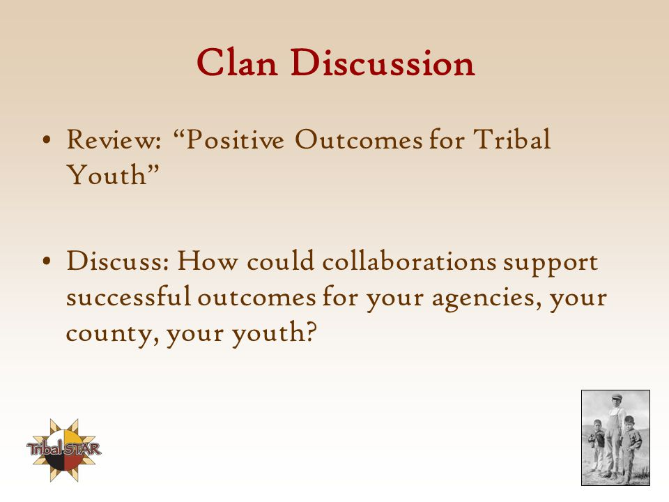 Clan Discussion Review: Positive Outcomes for Tribal Youth