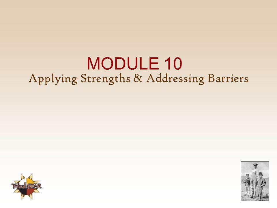 Applying Strengths & Addressing Barriers