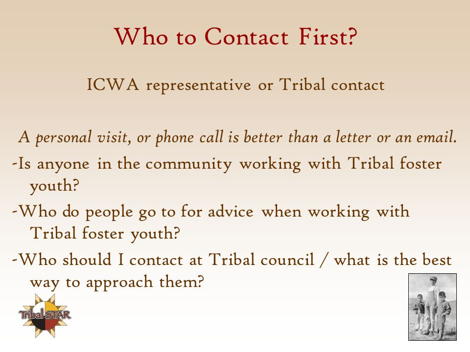 Who to Contact First ICWA representative or Tribal contact