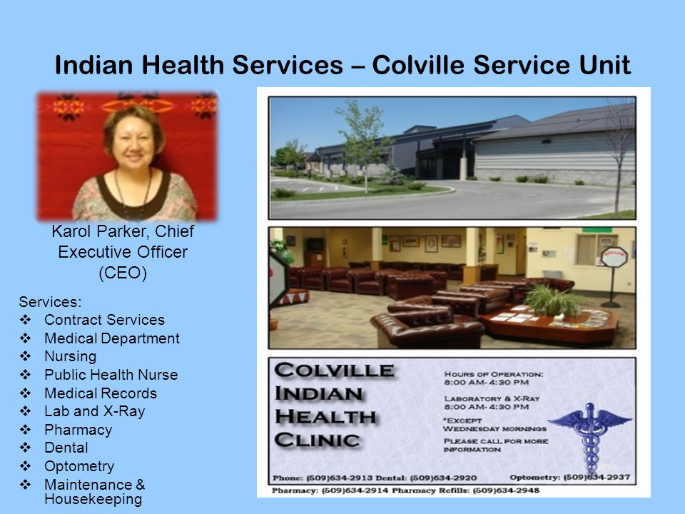 Indian Health Services – Colville Service Unit