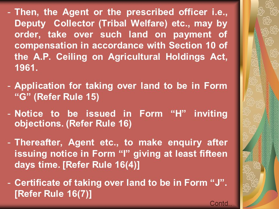 Application for taking over land to be in Form G (Refer Rule 15)