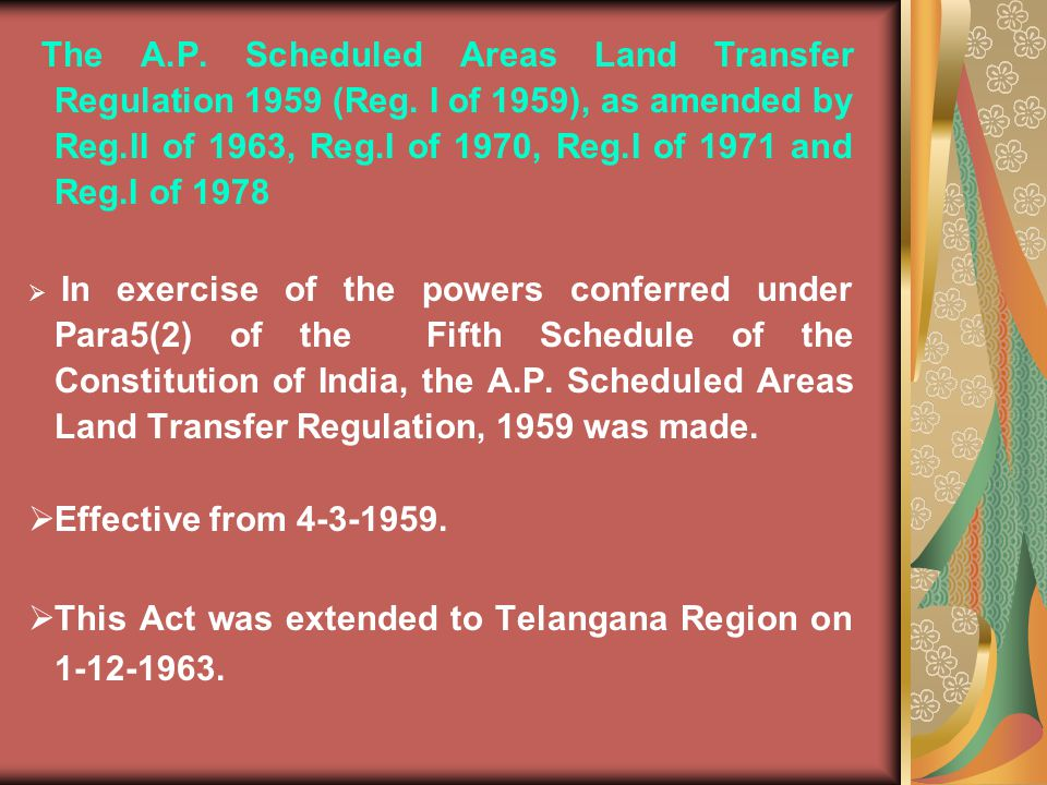 This Act was extended to Telangana Region on 1-12-1963.