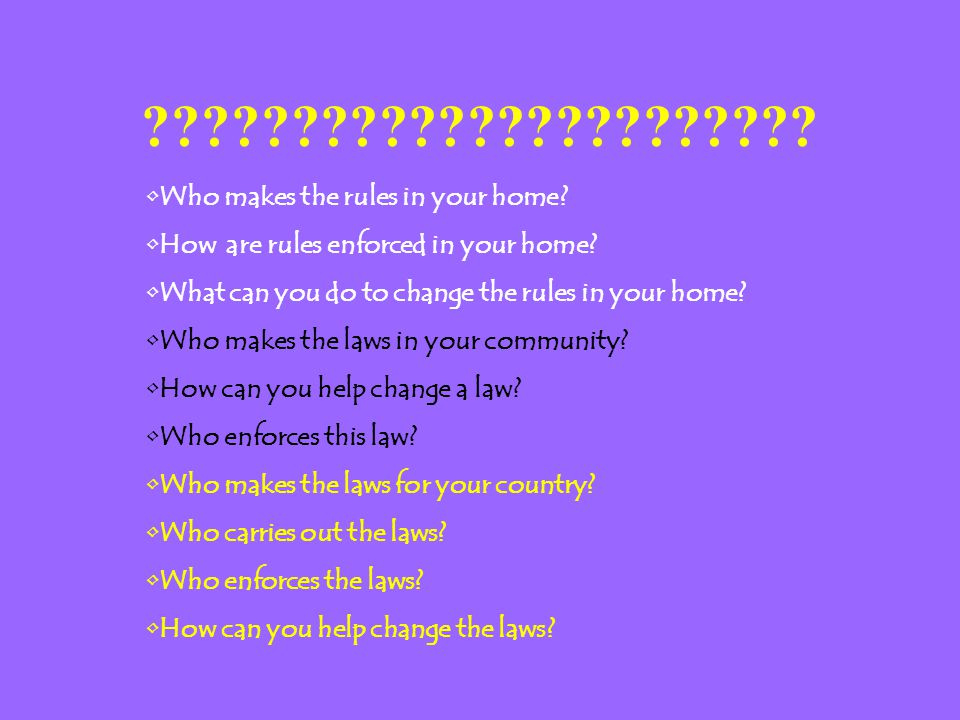 Who makes the rules in your home