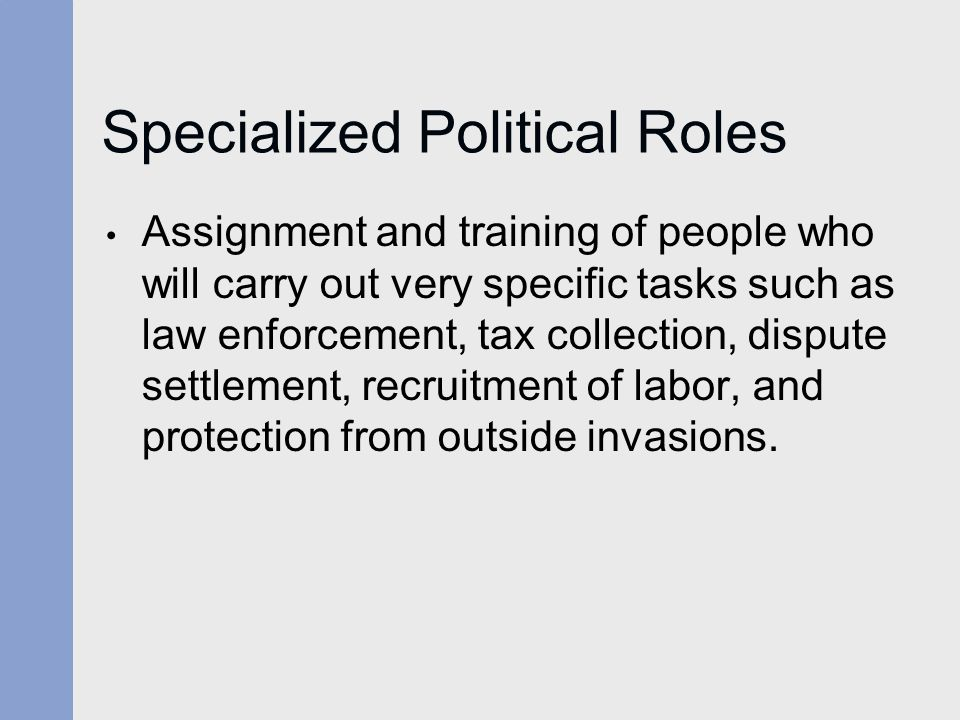 Specialized Political Roles