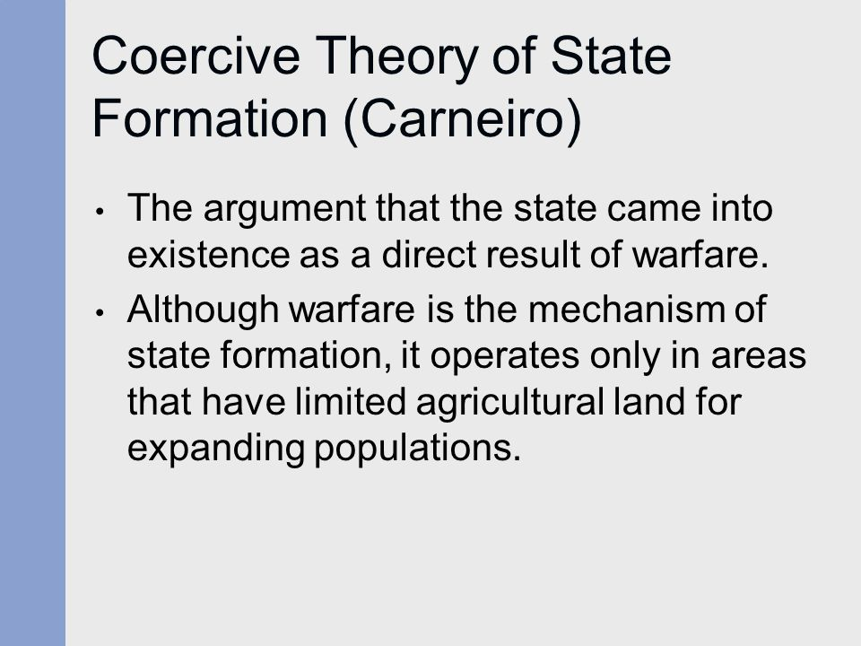 Coercive Theory of State Formation (Carneiro)
