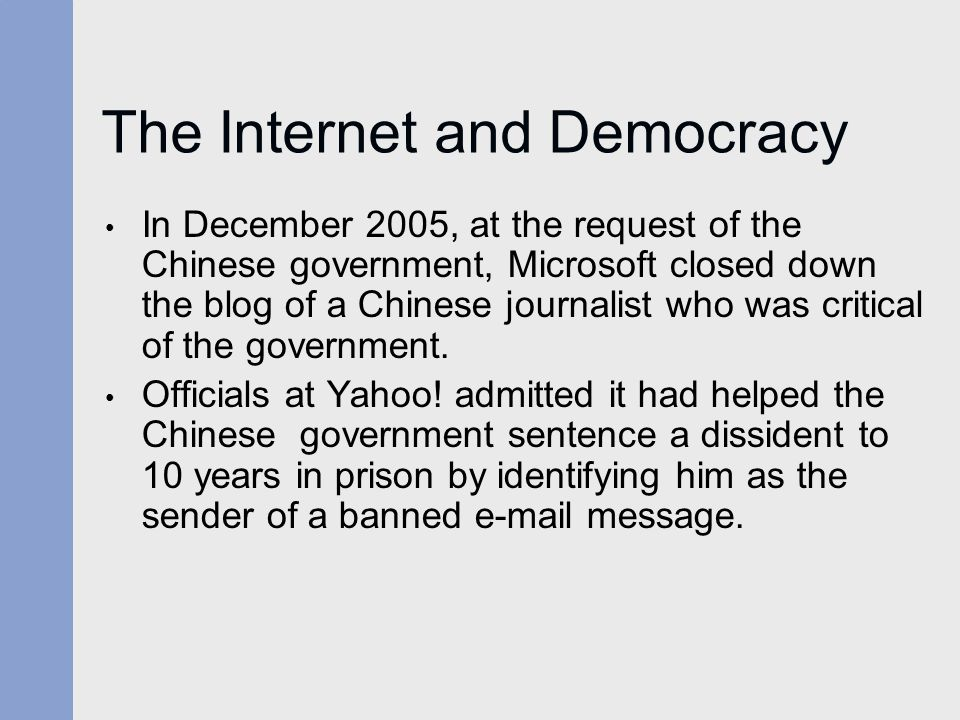 The Internet and Democracy