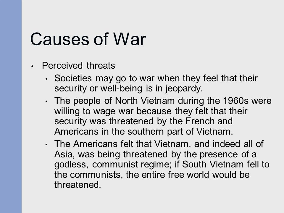 Causes of War Perceived threats