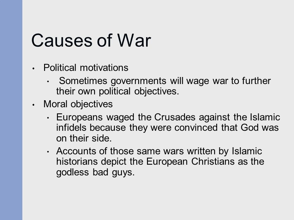 Causes of War Political motivations