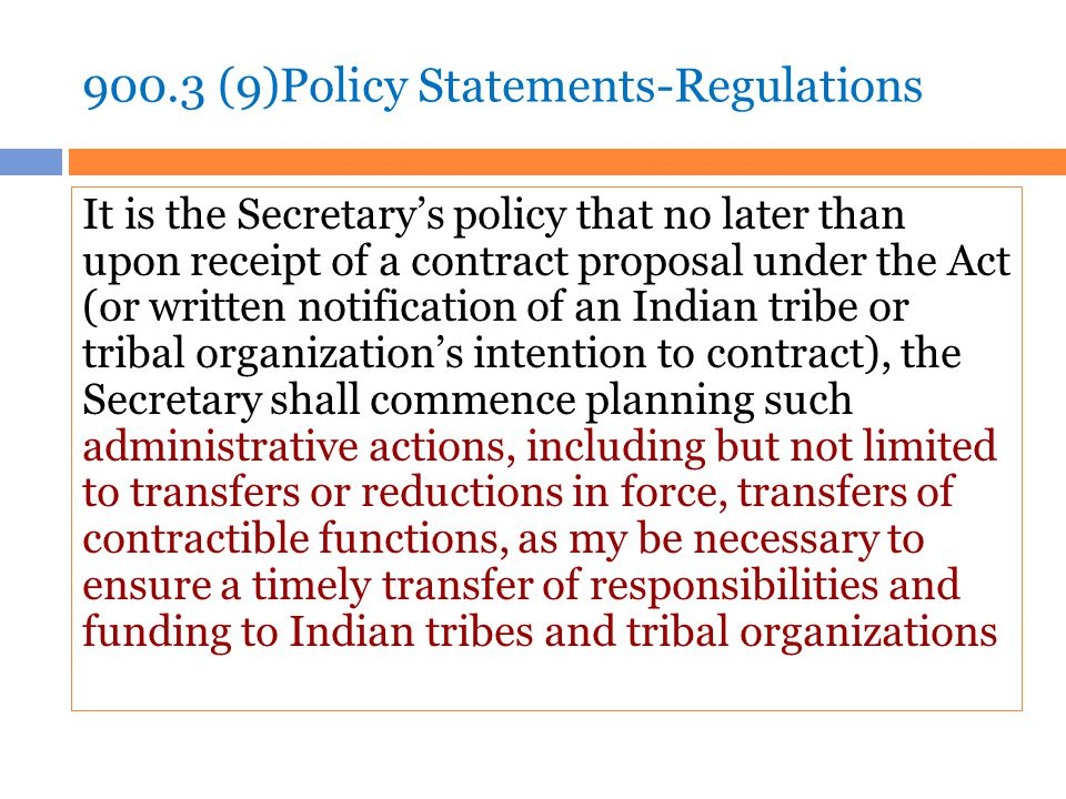 900.3 (9)Policy Statements-Regulations