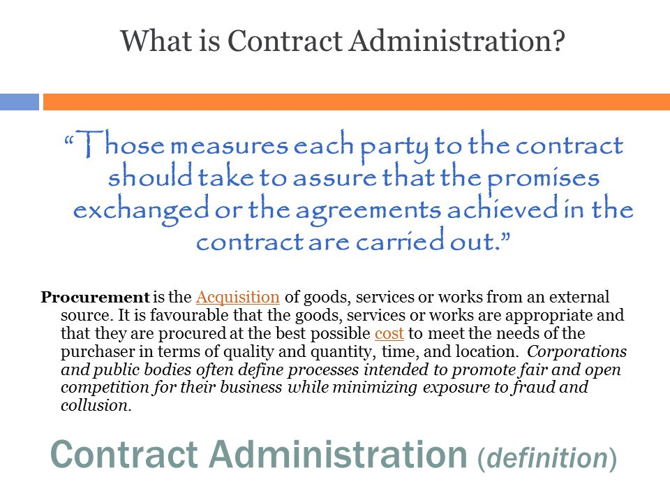 Contract Administration (definition)