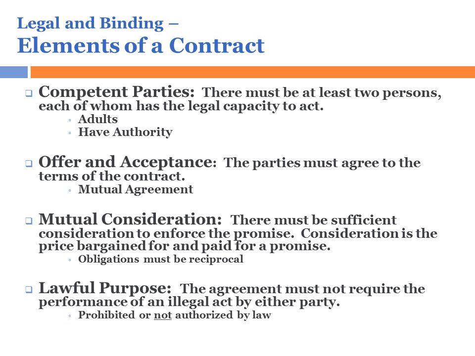 Legal and Binding – Elements of a Contract