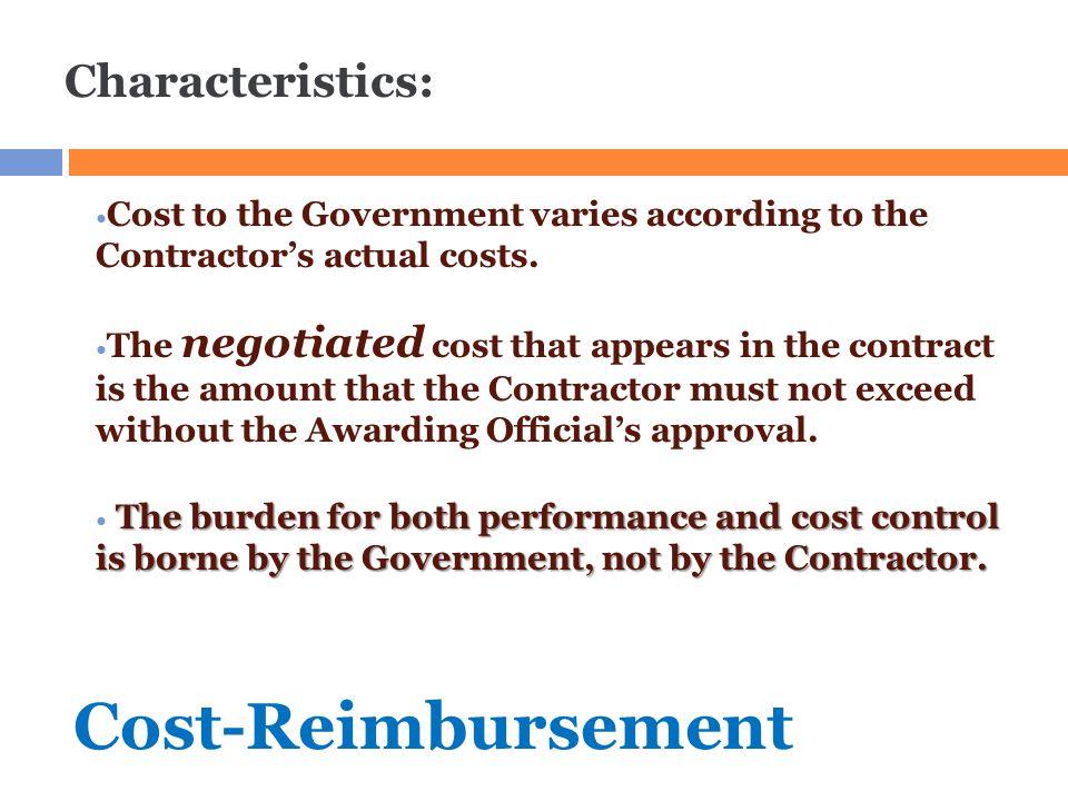 Cost-Reimbursement Characteristics: