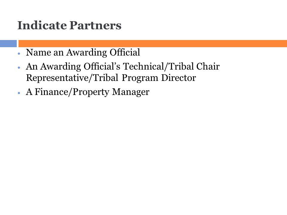 Indicate Partners Name an Awarding Official