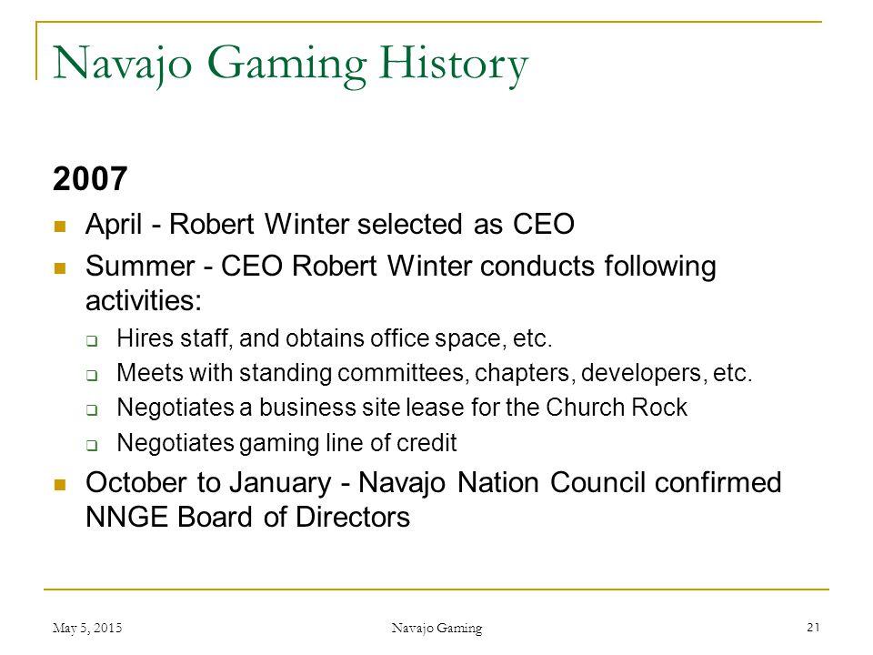 Navajo Gaming History 2007 April - Robert Winter selected as CEO