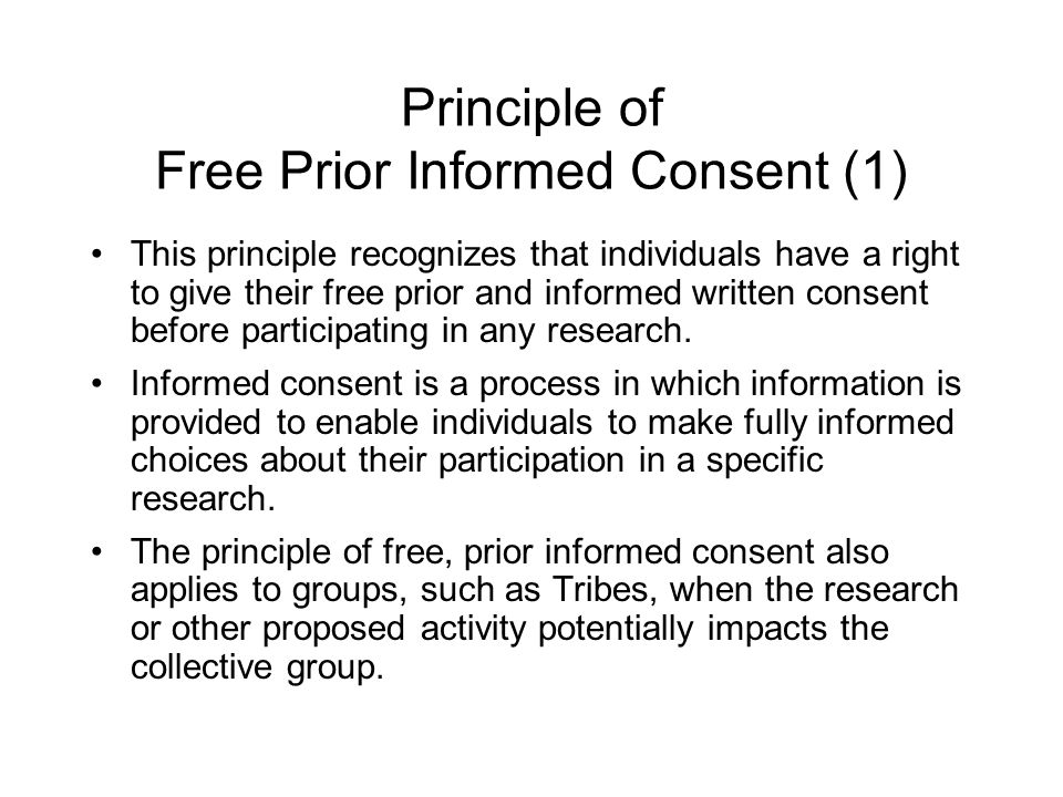 Principle of Free Prior Informed Consent (1)