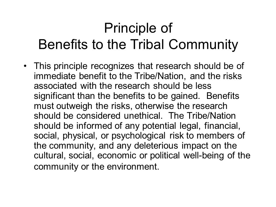 Principle of Benefits to the Tribal Community