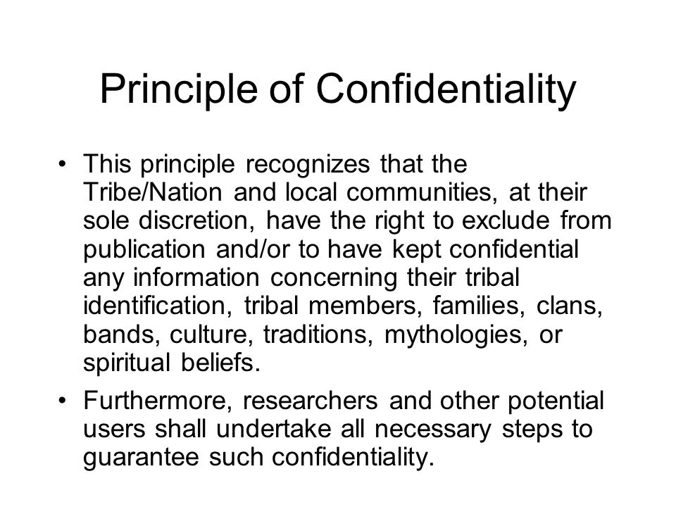 Principle of Confidentiality