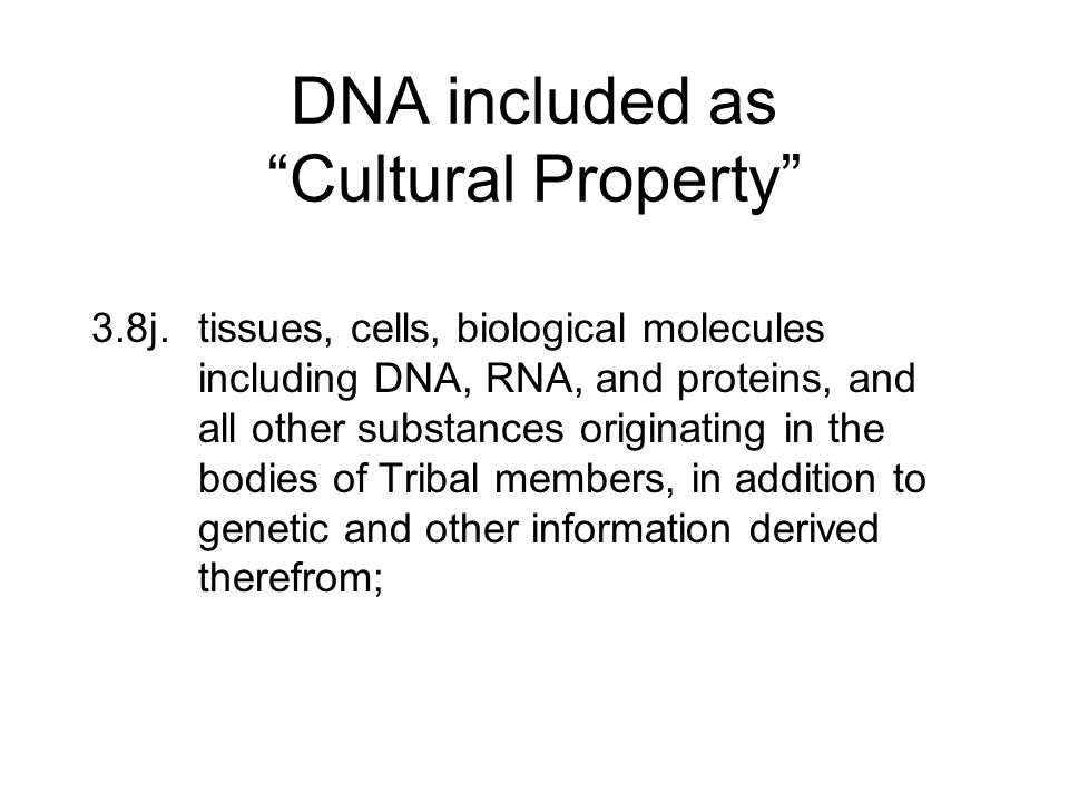 DNA included as Cultural Property
