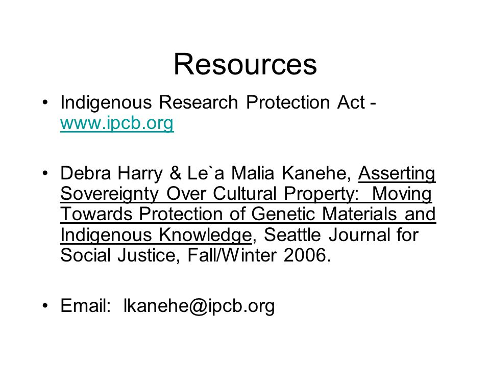 Resources Indigenous Research Protection Act - www.ipcb.org