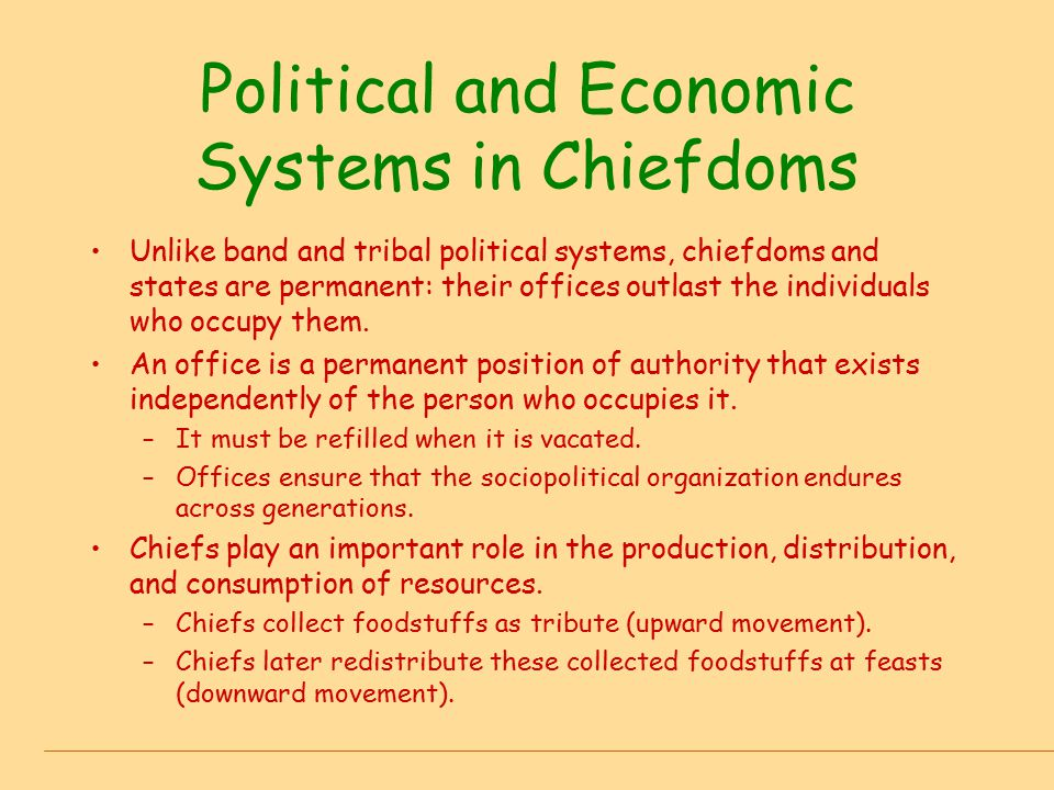 Political and Economic Systems in Chiefdoms