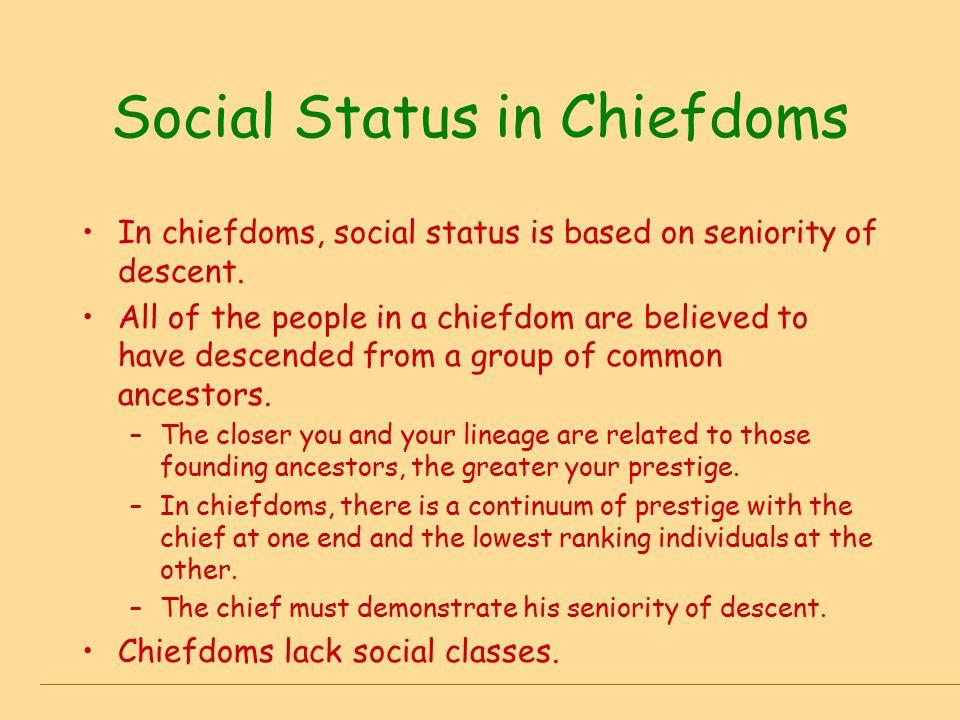 Social Status in Chiefdoms