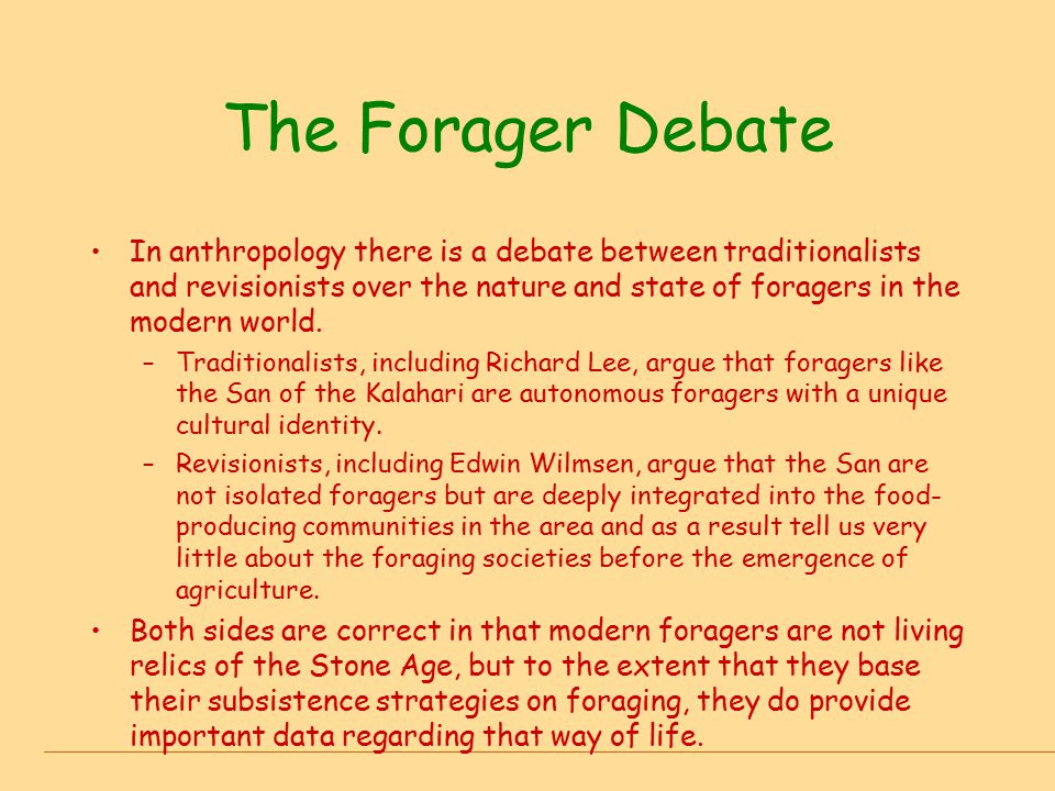 The Forager Debate
