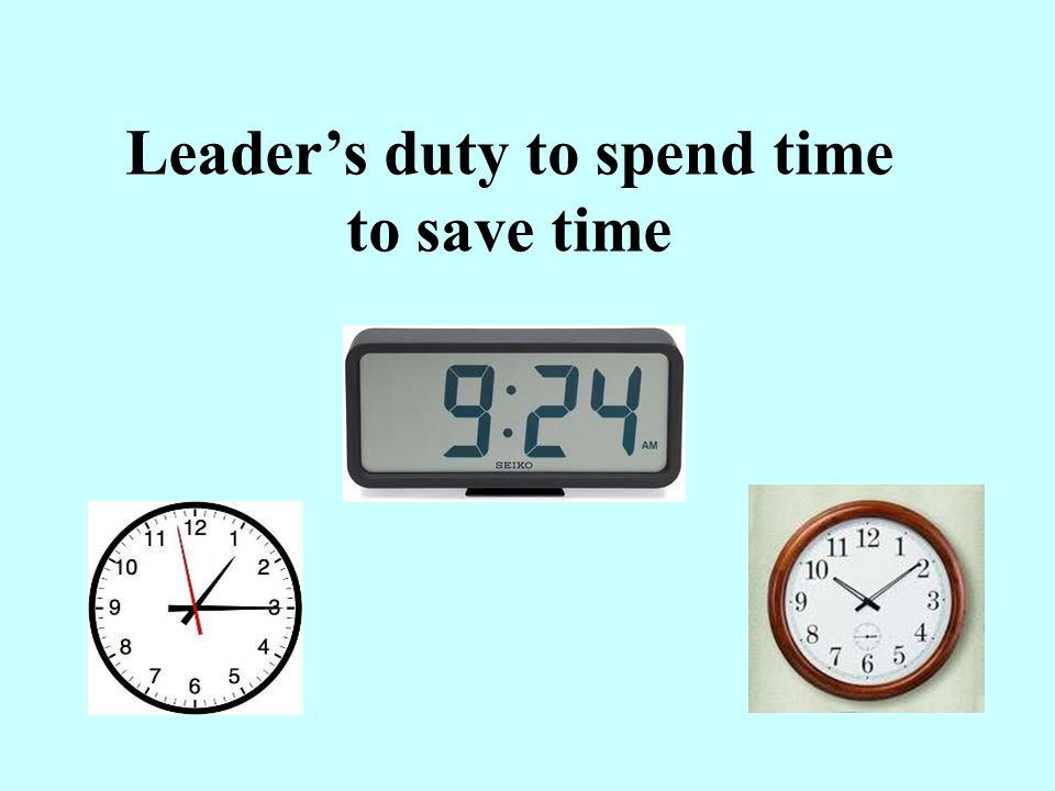 Leader's duty to spend time