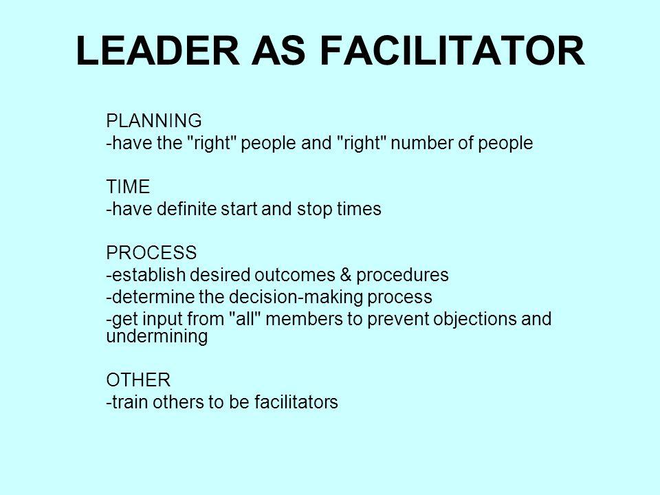 LEADER AS FACILITATOR PLANNING