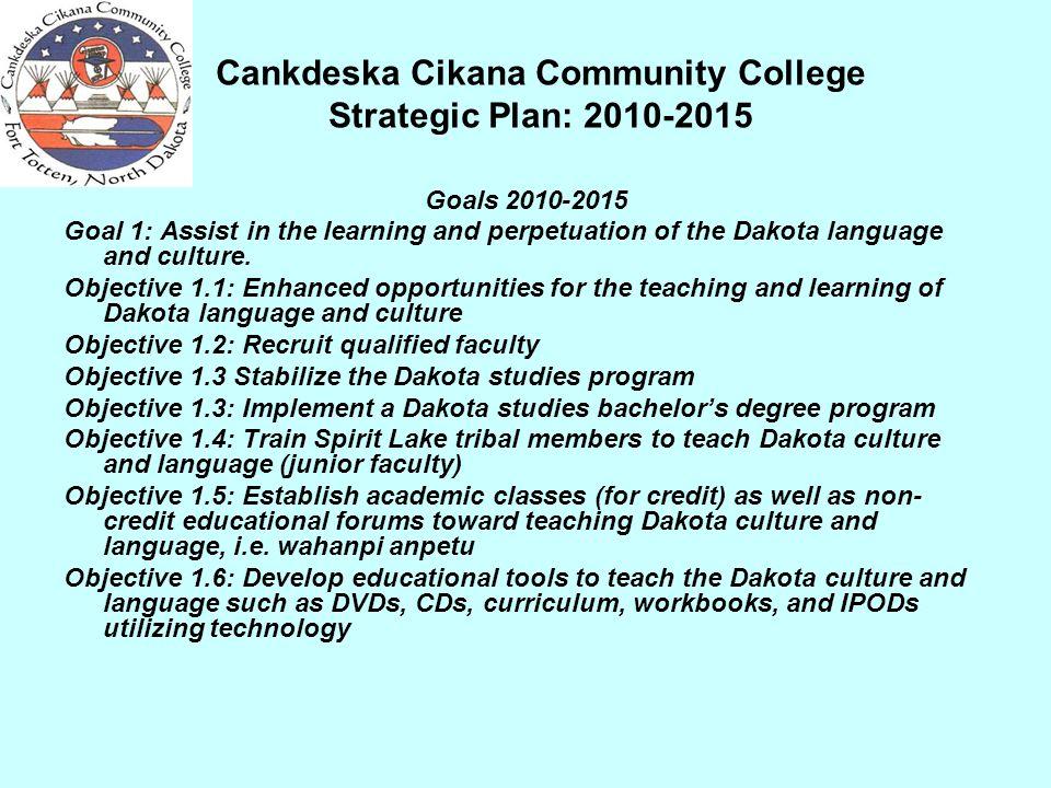 Cankdeska Cikana Community College Strategic Plan: 2010-2015