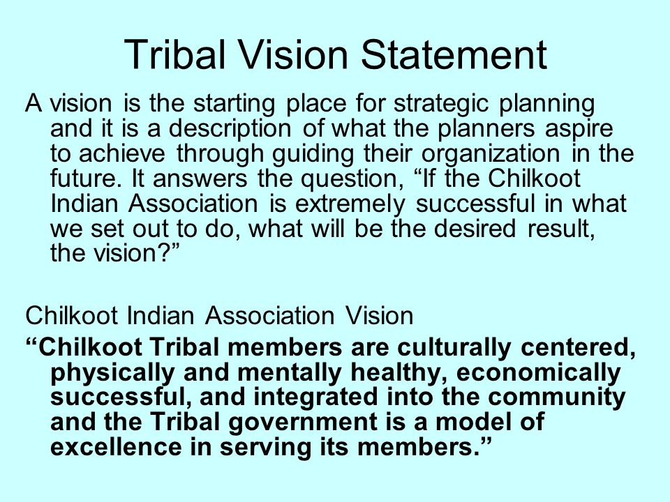 Tribal Vision Statement