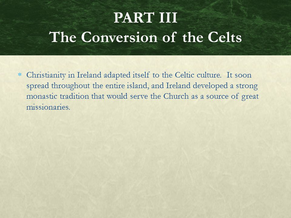 PART III The Conversion of the Celts