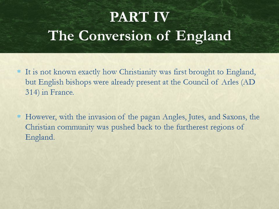 PART IV The Conversion of England