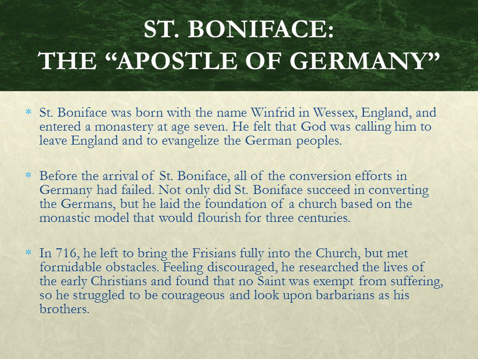 ST. BONIFACE: THE APOSTLE OF GERMANY