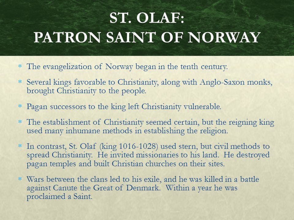 ST. OLAF: PATRON SAINT OF NORWAY