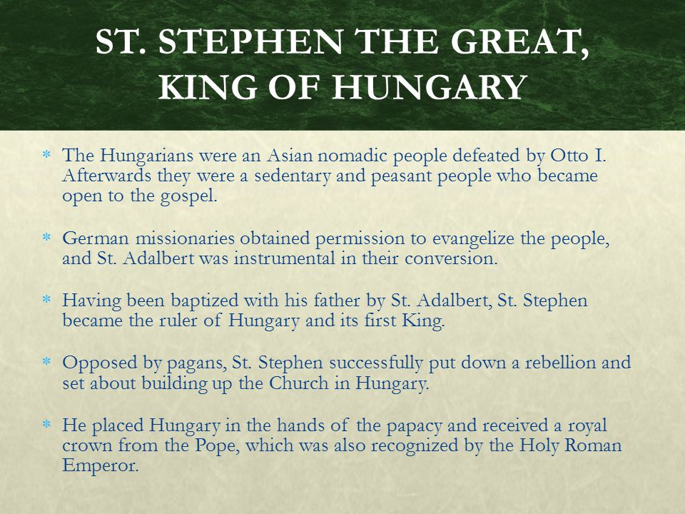 ST. STEPHEN THE GREAT, KING OF HUNGARY