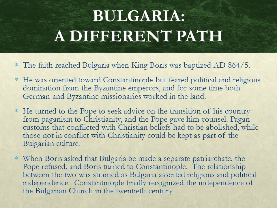 BULGARIA: A DIFFERENT PATH