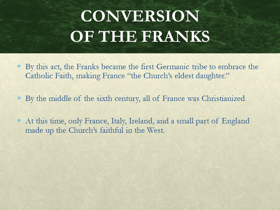 CONVERSION OF THE FRANKS