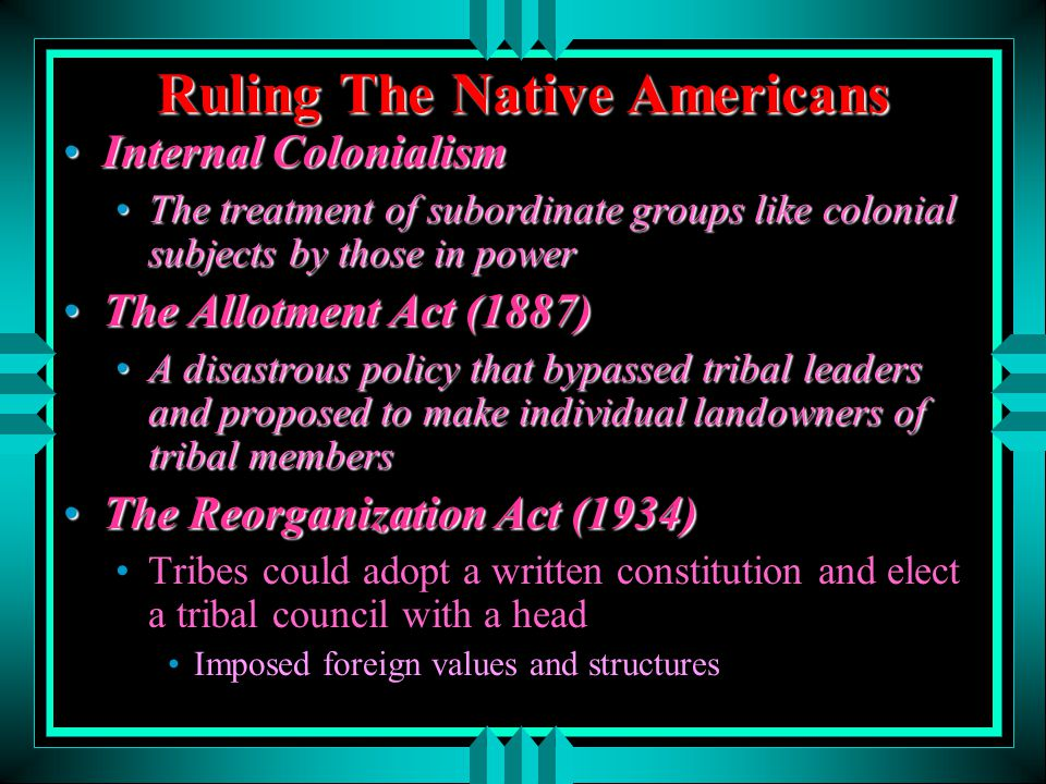 Ruling The Native Americans