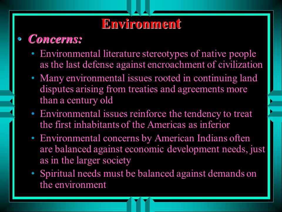 essay on native american environmental issues Native american people, environmental health and environmentally related problems native american native americans, social and environmental.