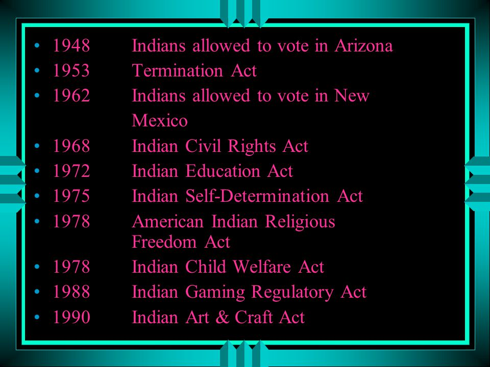 1948 Indians allowed to vote in Arizona