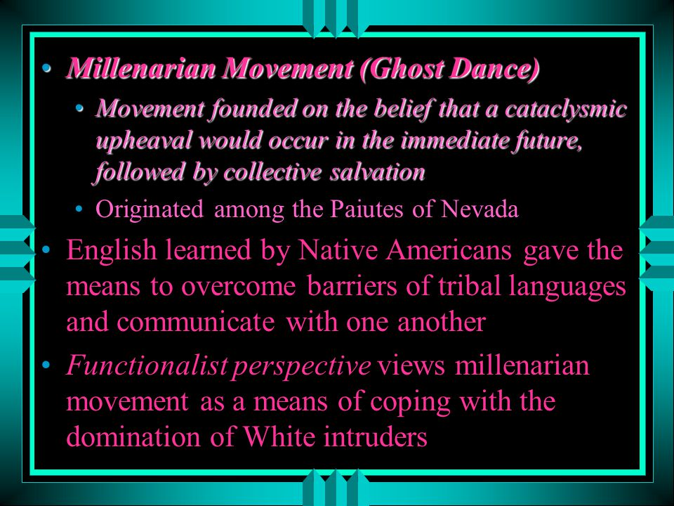 Millenarian Movement (Ghost Dance)