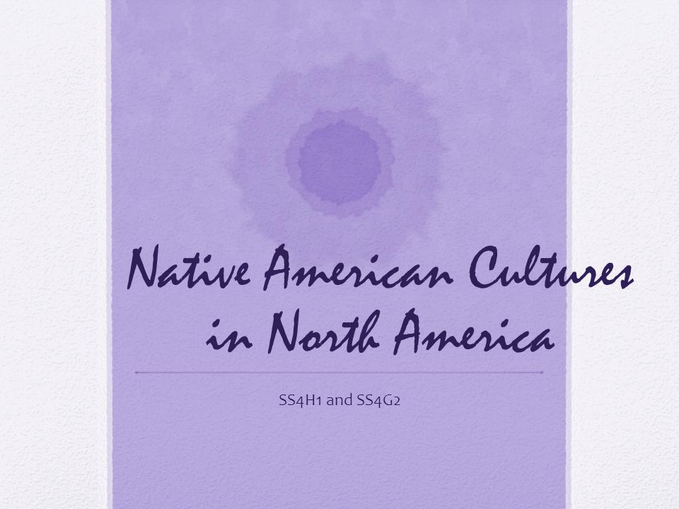 Native American Cultures in North America