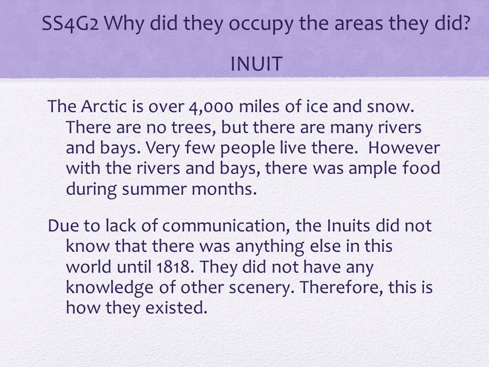 SS4G2 Why did they occupy the areas they did INUIT