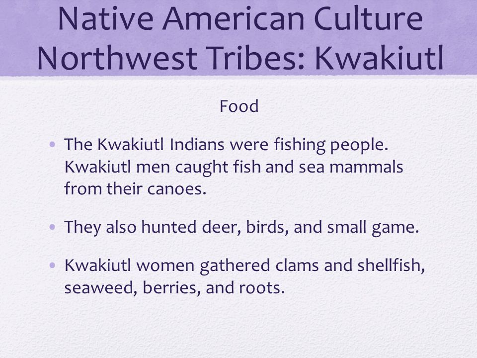 Native American Culture Northwest Tribes: Kwakiutl