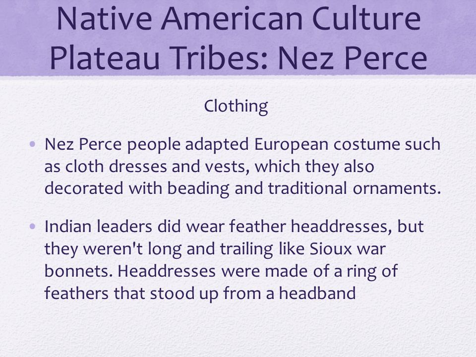 Native American Culture Plateau Tribes: Nez Perce