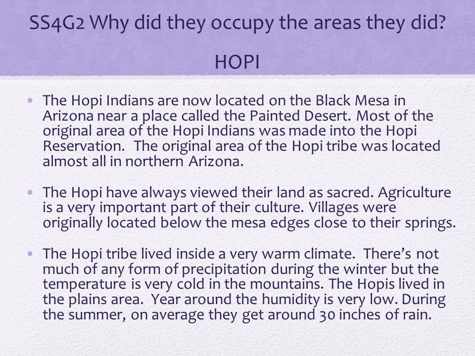 SS4G2 Why did they occupy the areas they did HOPI