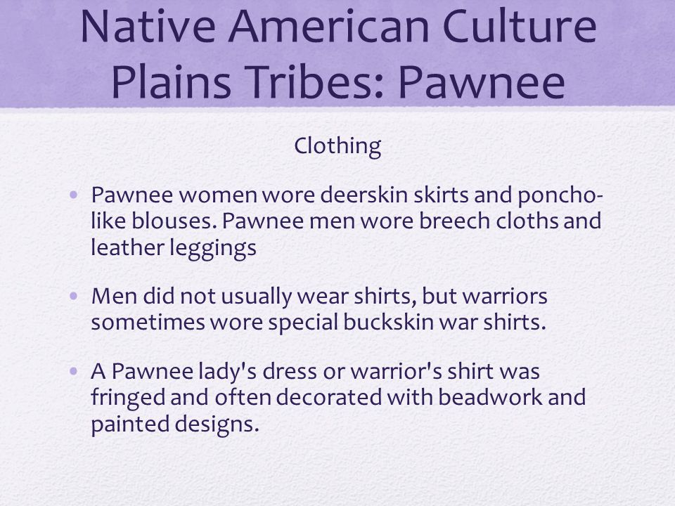 Native American Culture Plains Tribes: Pawnee
