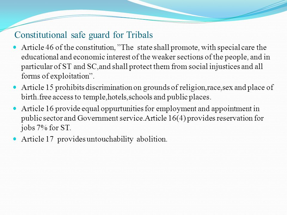 Constitutional safe guard for Tribals