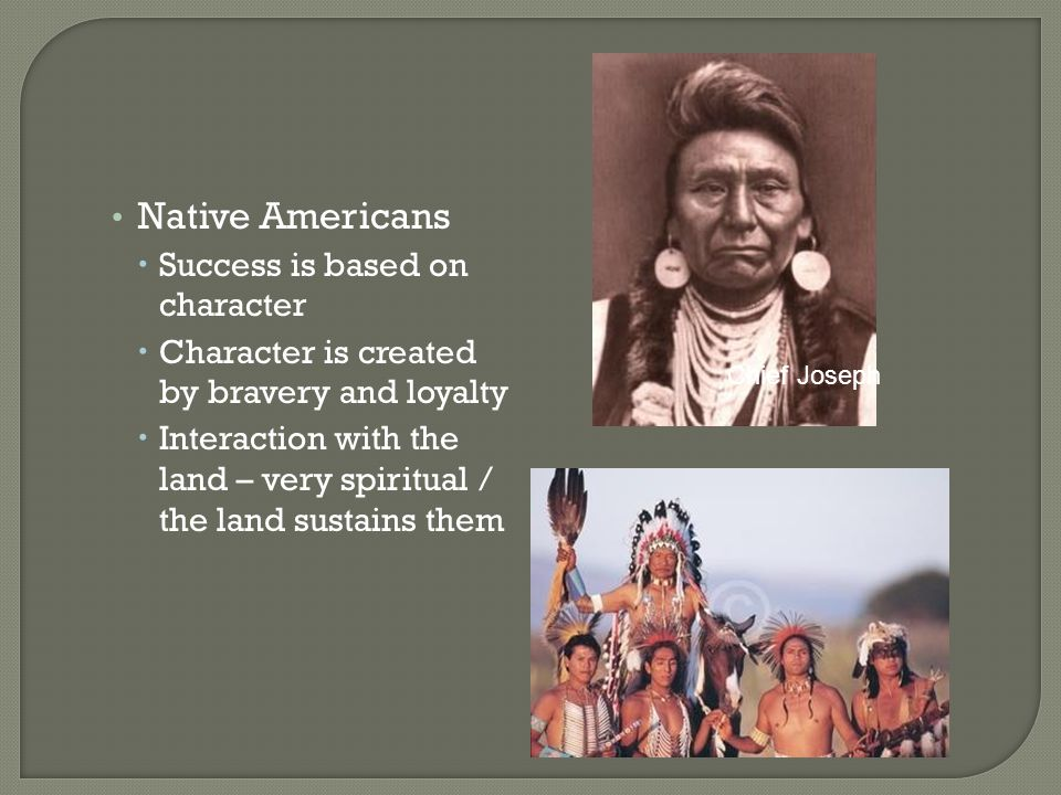 Native Americans Success is based on character