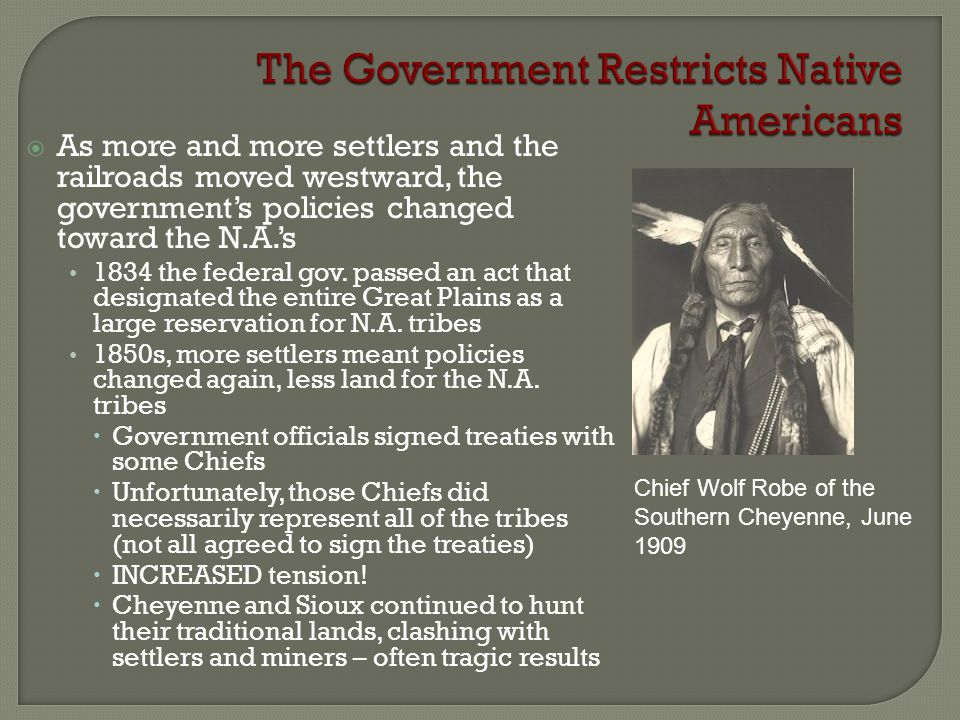 The Government Restricts Native Americans